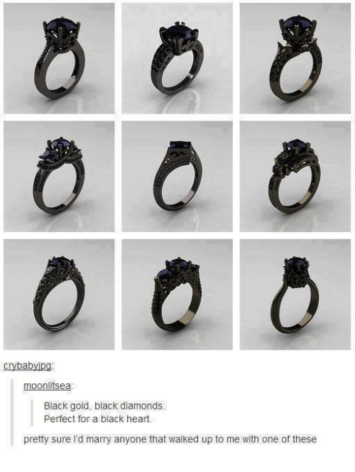 Memes, 🤖, and Black Diamond: cry bab  jpg  moonlitsea  Black gold, black diamonds.  Perfect for a black heart.  pretty sure I'd marry anyone that walked up to me with one of these