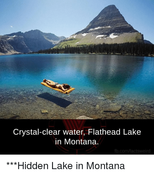 clear water: Crystal-clear water, Flathead Lake  in Montana.  fb.com/facts weird ***Hidden Lake in Montana