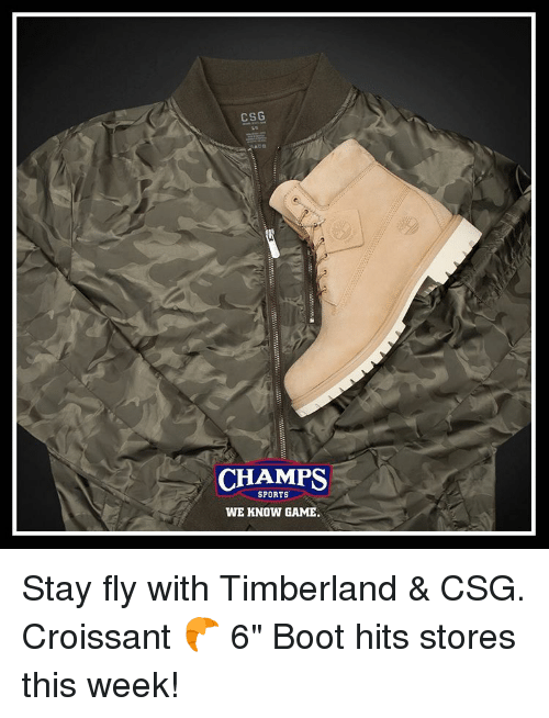 "Memes, Timberland, and 🤖: CSG  AER  CHAMPS  SPORTS  WE KNOW GAME. Stay fly with Timberland & CSG. Croissant 🥐 6"" Boot hits stores this week!"