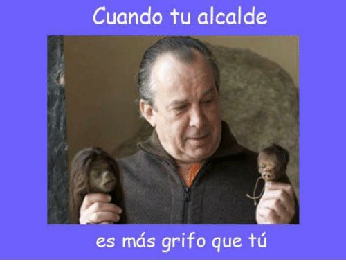 Funny espanol memes of 2016 on sizzle me gusta - Mas que grifos ...
