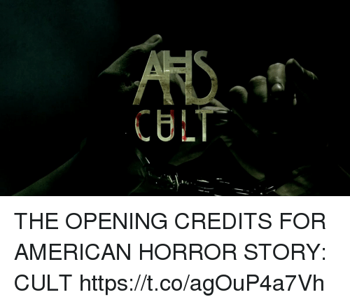 Opening Credits: CULT THE OPENING CREDITS FOR AMERICAN HORROR STORY: CULT https://t.co/agOuP4a7Vh