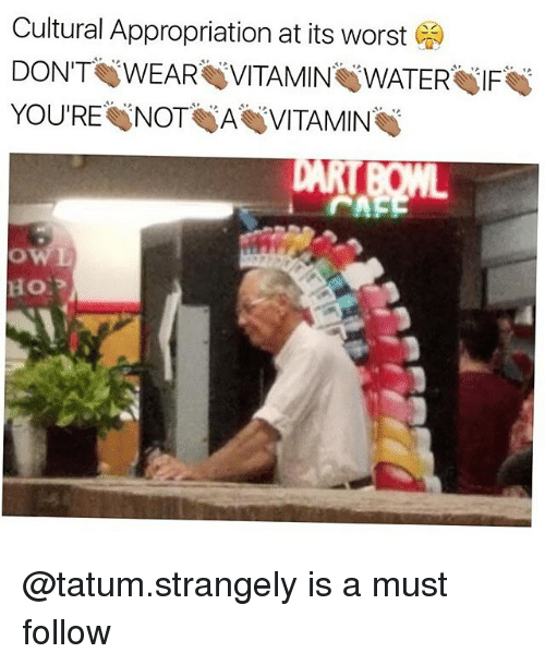 Memes, 🤖, and Vitamins: Cultural Appropriation at its worst  YOU'RE NOT A VITAMIN @tatum.strangely is a must follow