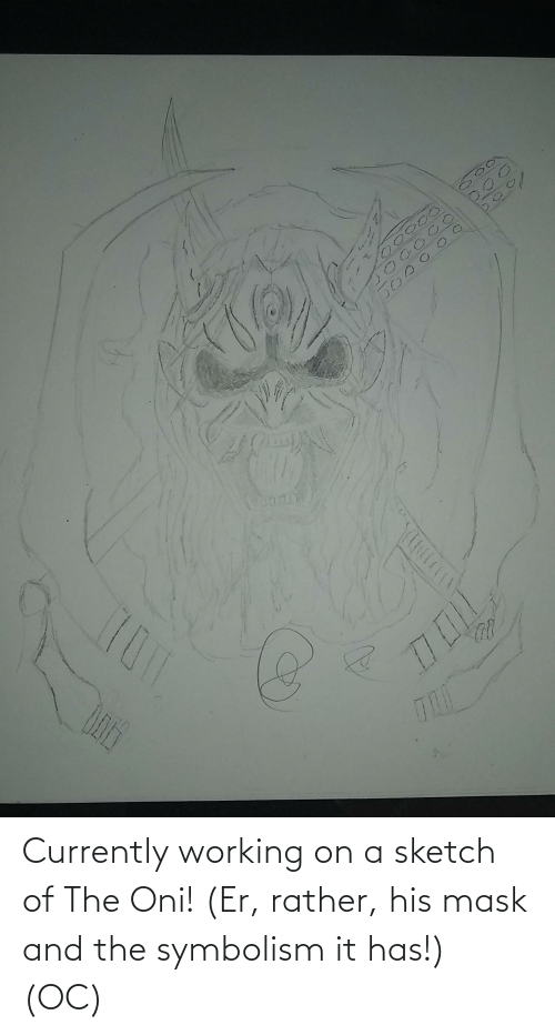 symbolism: Currently working on a sketch of The Oni! (Er, rather, his mask and the symbolism it has!) (OC)