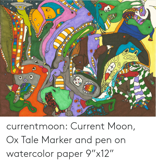 "Current: currentmoon: Current Moon, Ox Tale Marker and pen on watercolor paper 9""x12"""