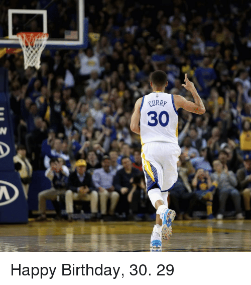 Basketball, Golden State Warriors, and Sports: CURRX  URRY  30 Happy Birthday, 30. 29