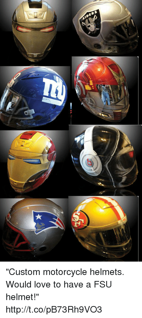 "FSU Florida State University: ""Custom motorcycle helmets. Would love to have a FSU helmet!"" http://t.co/pB73Rh9VO3"
