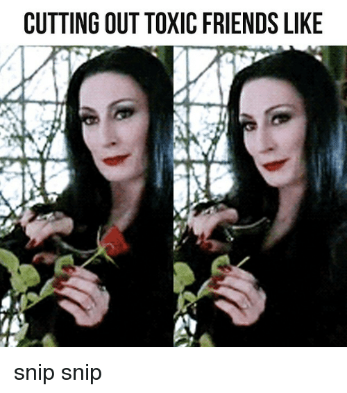 how to cut friends out of your life