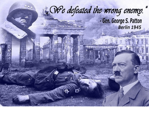 Cwe Defeated The Mong Enemy Gen George S Patton Berlin 1945 Meme