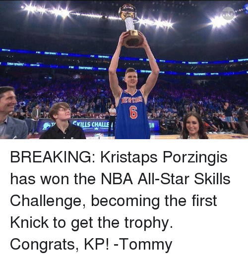 All Star, Kristaps Porzingis, and Nba: CYILLS CHALLE I  JN BREAKING: Kristaps Porzingis has won the NBA All-Star Skills Challenge, becoming the first Knick to get the trophy. Congrats, KP! -Tommy