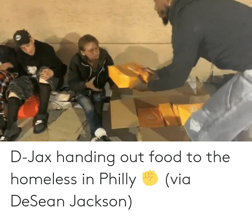 philly: D-Jax handing out food to the homeless in Philly ✊  (via DeSean Jackson)