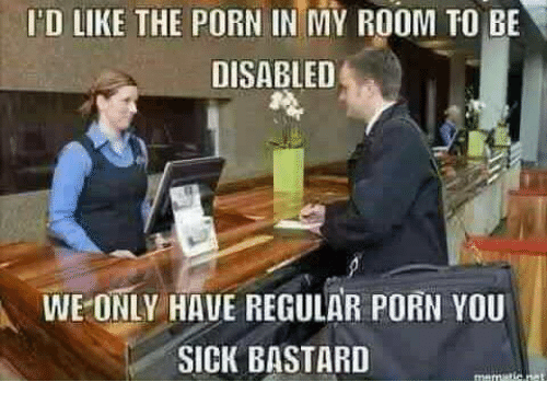 d-like-the-porn-in-my-room-to-be-disable