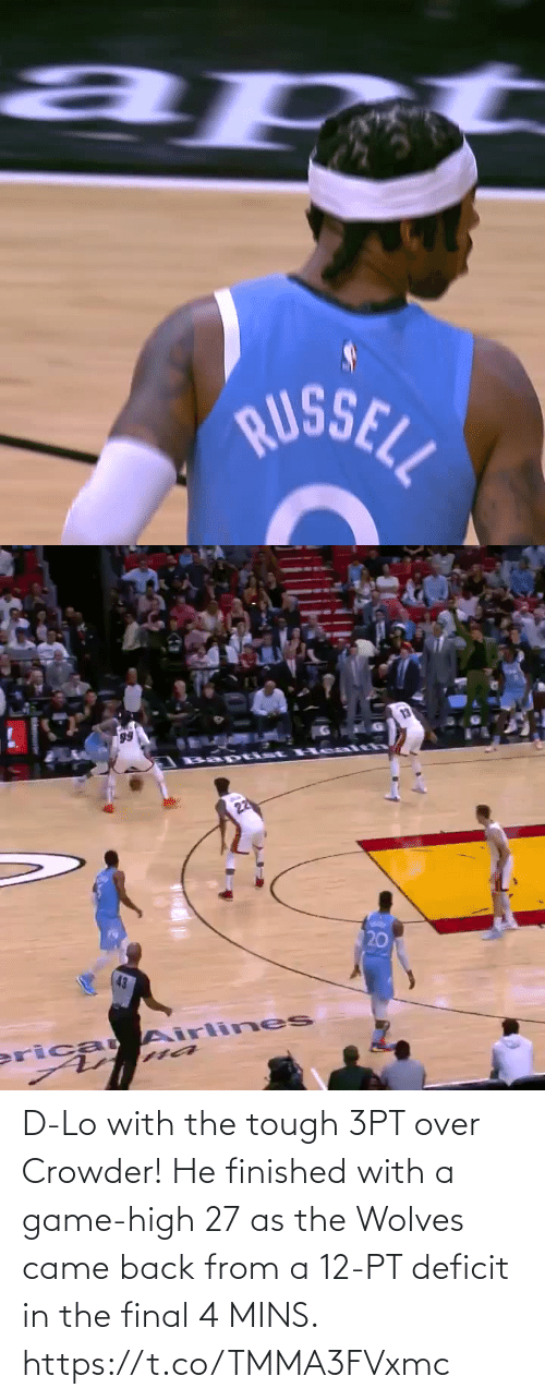 came back: D-Lo with the tough 3PT over Crowder!   He finished with a game-high 27 as the Wolves came back from a 12-PT deficit in the final 4 MINS.    https://t.co/TMMA3FVxmc