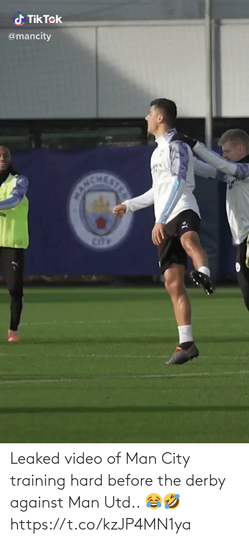 man utd: d Tik Tek  @mancity  CANCHE  STRE  CitTY Leaked video of Man City training hard before the derby against Man Utd.. 😂🤣 https://t.co/kzJP4MN1ya