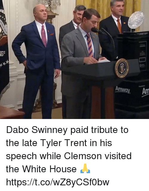 dabo: Dabo Swinney paid tribute to the late Tyler Trent in his speech while Clemson visited the White House 🙏 https://t.co/wZ8yCSf0bw