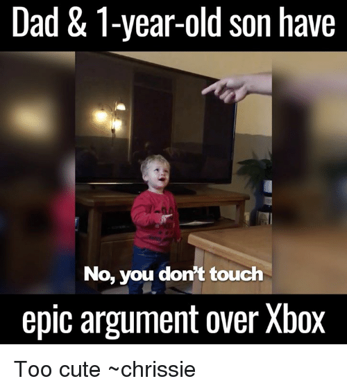 dad 1 year old son have no you dont touch epic 6188729 🔥 25 best memes about cleaning meme cleaning memes