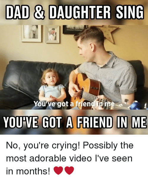 Funny memes for daughter : Best memes about you ve got a friend