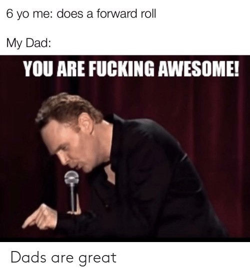 Dads, Great, and Are: Dads are great