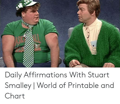 stuart smalley: Daily Affirmations With Stuart Smalley | World of Printable and Chart