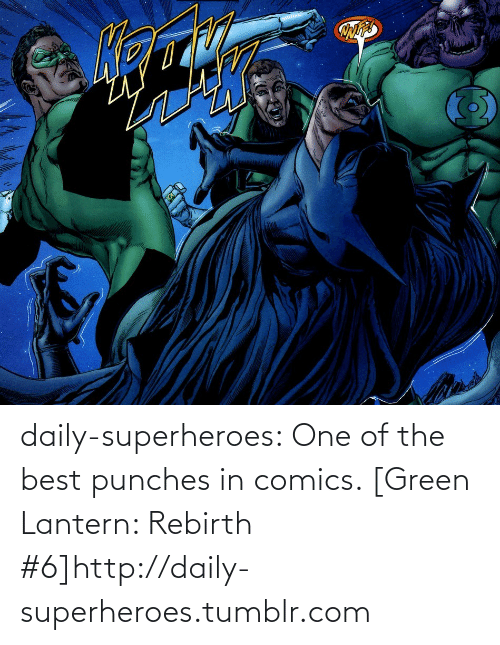 Green Lantern: daily-superheroes:  One of the best punches in comics. [Green Lantern: Rebirth #6]http://daily-superheroes.tumblr.com