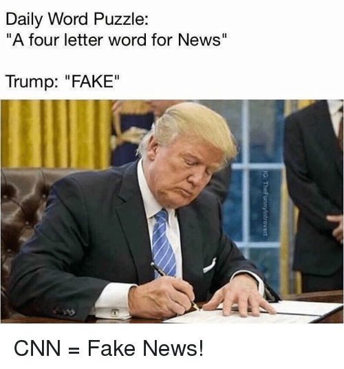 "cnn.com, Fake, and Memes: Daily Word Puzzle  ""A four letter word for News""  Trump: ""FAKE"" CNN = Fake News!"