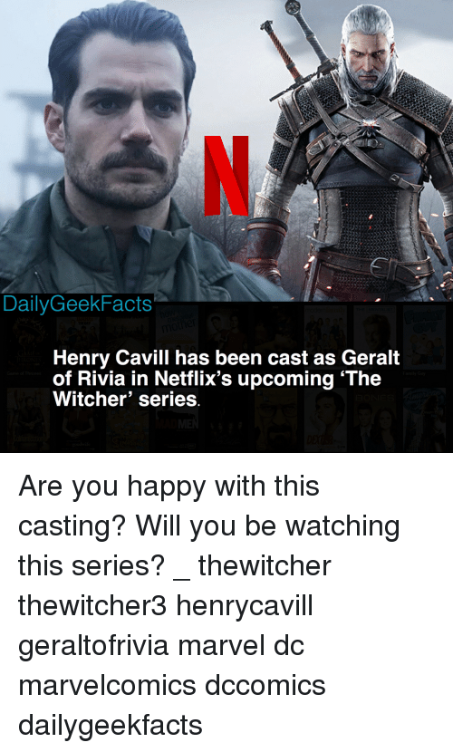 Dailygeekfacts Henry Cavill Has Been Cast As Geralt Of Rivia