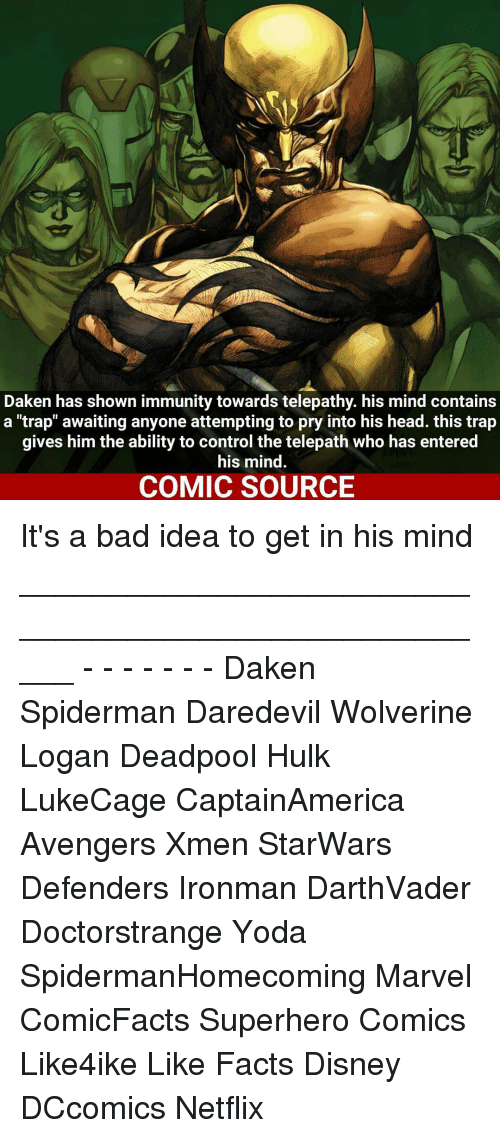 """starwar: Daken has shown immunity towards telepathy. his mind contains  a """"trap"""" awaiting anyone attempting to pry into his head. this trap  gives him the ability to control the telepath who has entered  his mind.  COMIC SOURCE It's a bad idea to get in his mind _____________________________________________________ - - - - - - - Daken Spiderman Daredevil Wolverine Logan Deadpool Hulk LukeCage CaptainAmerica Avengers Xmen StarWars Defenders Ironman DarthVader Doctorstrange Yoda SpidermanHomecoming Marvel ComicFacts Superhero Comics Like4ike Like Facts Disney DCcomics Netflix"""