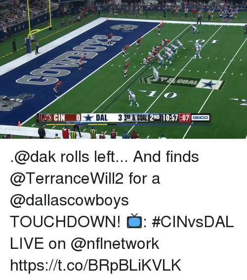 Memes, Live, and 🤖: DAL  3 3RD &  OAL 2ND 10:57:07 .@dak rolls left... And finds @TerranceWill2 for a @dallascowboys TOUCHDOWN!   📺: #CINvsDAL LIVE on @nflnetwork https://t.co/BRpBLiKVLK