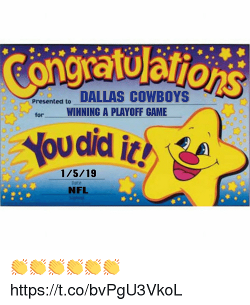 Dallas Cowboys: DALLAS COWBOYS  WINNING A PLAYOFF GAME  Presented to  for  did it!  1/5/19  Date  NFL 👏👏👏👏👏👏 https://t.co/bvPgU3VkoL