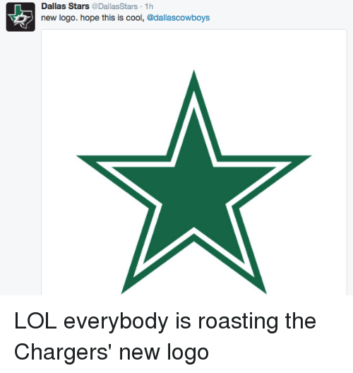 Dallas Stars: Dallas Stars  @Dallas Stars 1h  new logo. hope this is cool  @dallas cowboy LOL everybody is roasting the Chargers' new logo