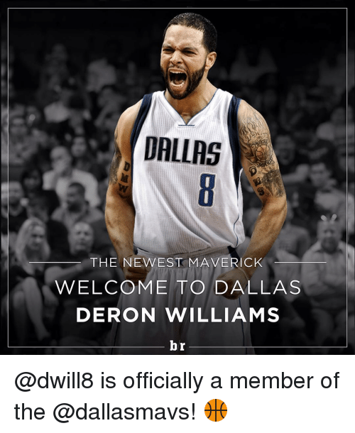 deron williams: DALLAS  THE NEWEST MAVERICK  WELCOME TO/DALLAS  DERON WILLIAMS  br @dwill8 is officially a member of the @dallasmavs! 🏀