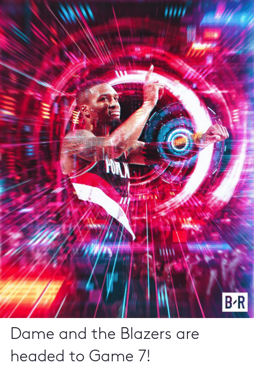 game-7: Dame and the Blazers are headed to Game 7!
