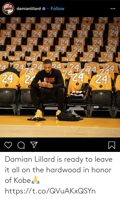 honor: Damian Lillard is ready to leave it all on the hardwood in honor of Kobe🙏 https://t.co/QVuAKxQSYn