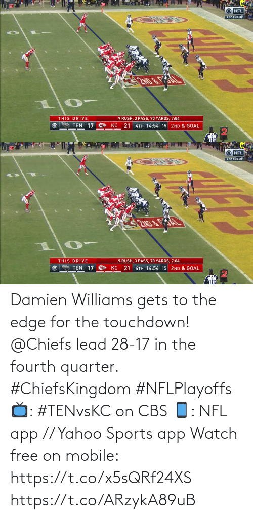 lead: Damien Williams gets to the edge for the touchdown!  @Chiefs lead 28-17 in the fourth quarter. #ChiefsKingdom #NFLPlayoffs  📺: #TENvsKC on CBS 📱: NFL app // Yahoo Sports app Watch free on mobile: https://t.co/x5sQRf24XS https://t.co/ARzykA89uB
