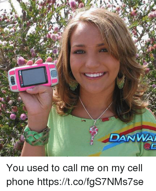 You Used To Call Me: DAN WAM You used to call me on my cell phone https://t.co/fgS7NMs7se