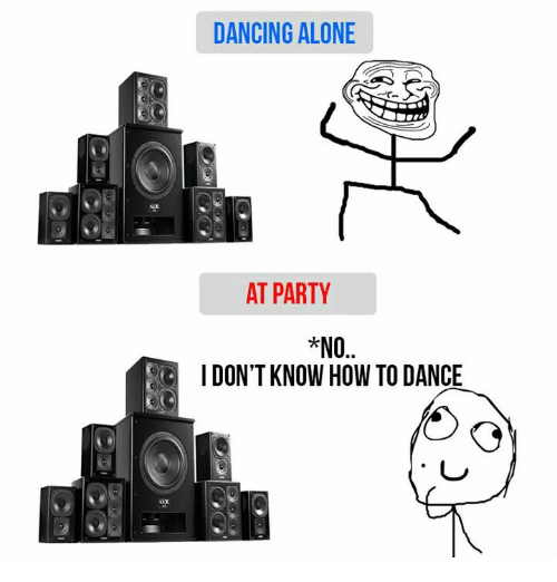 i don t know how to dance