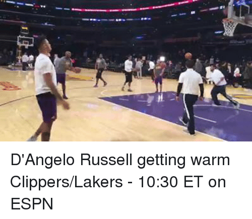Espn, Memes, and Clippers: D'Angelo Russell getting warm  Clippers/Lakers - 10:30 ET on ESPN
