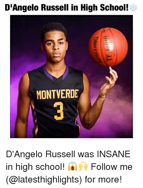 Memes, School, and d'Angelo Russell: D'Angelo Russell in High School!  MONTVERDE D'Angelo Russell was INSANE in high school! 😱🙌 Follow me (@latesthighlights) for more!