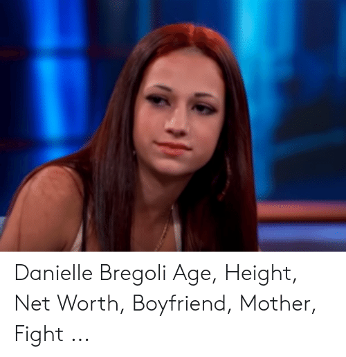 Age Height: Danielle Bregoli Age, Height, Net Worth, Boyfriend, Mother, Fight ...