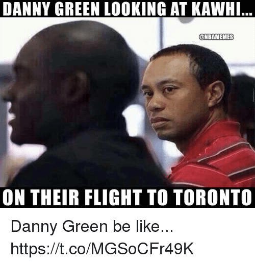 Be Like, Memes, and Flight: DANNY GREEN LOOKING AT KAWHI  @NBAMEMES  ON THEIR FLIGHT TO TORONTO Danny Green be like... https://t.co/MGSoCFr49K