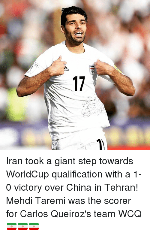 Memes, China, and Giant: das  17 Iran took a giant step towards WorldCup qualification with a 1-0 victory over China in Tehran! Mehdi Taremi was the scorer for Carlos Queiroz's team WCQ 🇮🇷🇮🇷🇮🇷