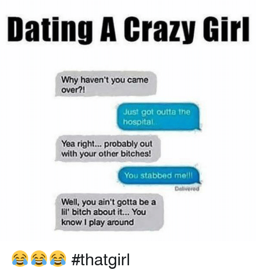 Signs of dating a crazy girl