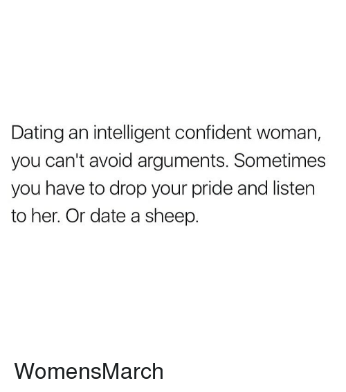 dating confident woman Isn't it ironic that the article said the first thing confident woman do in dating that they don't questioning the man like her or how he sees her.