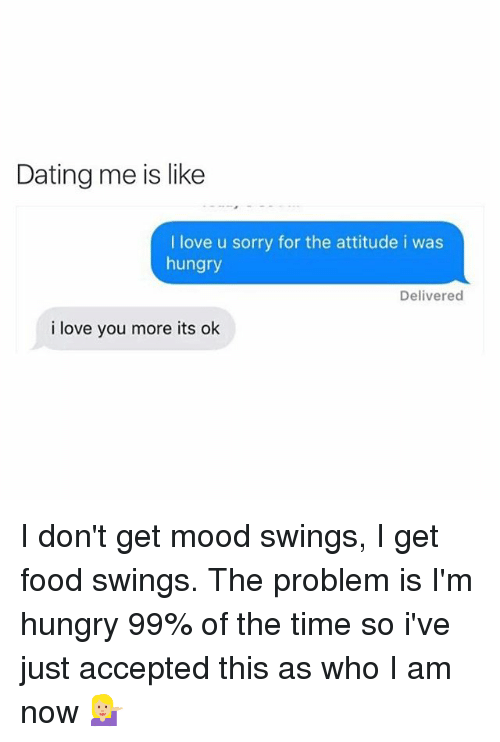 Dating me is like meme