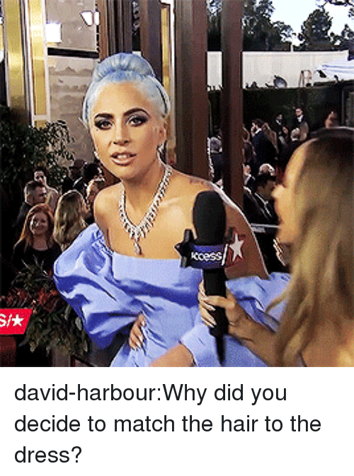 The Dress: david-harbour:Why did you decide to match the hair to the dress?