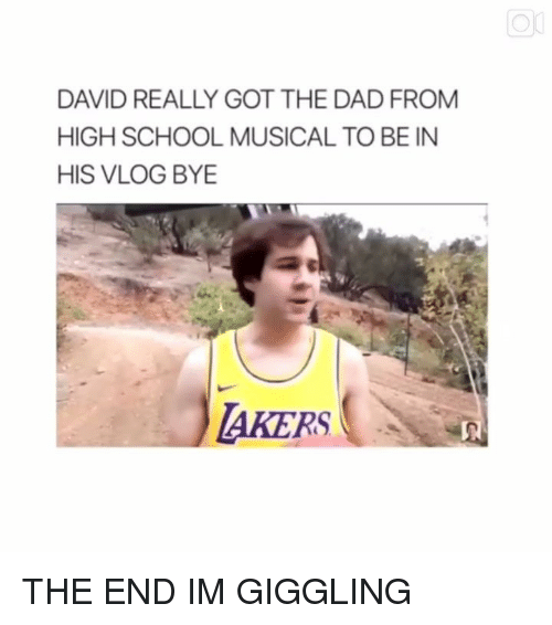 High School Musical: DAVID REALLY GOT THE DAD FROM  HIGH SCHOOL MUSICAL TO BE IN  HIS VLOG BYE  AKERS THE END IM GIGGLING