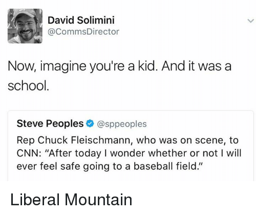 "Baseball, cnn.com, and School: David Solimini  CommsDirector  Now, imagine you're a kid. And it was a  school  Steve Peoples  asppeoples  Rep Chuck Fleischmann, who was on scene, to  CNN: ""After today I wonder whether or not l will  ever feel safe going to a baseball field."" Liberal Mountain"