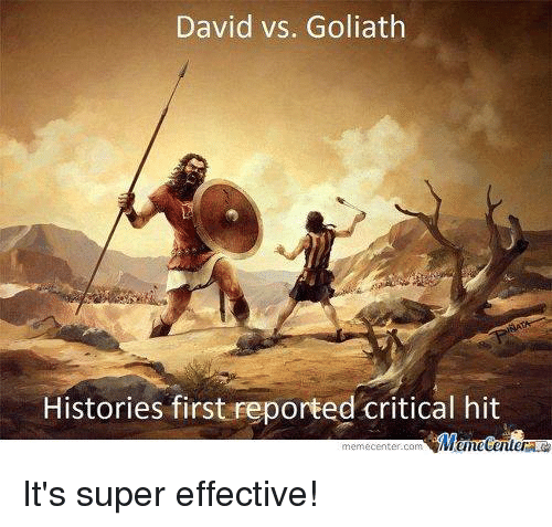 Memes, 🤖, and Super: David vs. Goliath  Histories first reported critical hit  Menetenler  memecenter-Com It's super effective!
