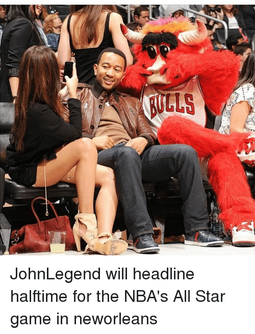 All Star, Memes, and All Star Game: DD JohnLegend will headline halftime for the NBA's All Star game in neworleans