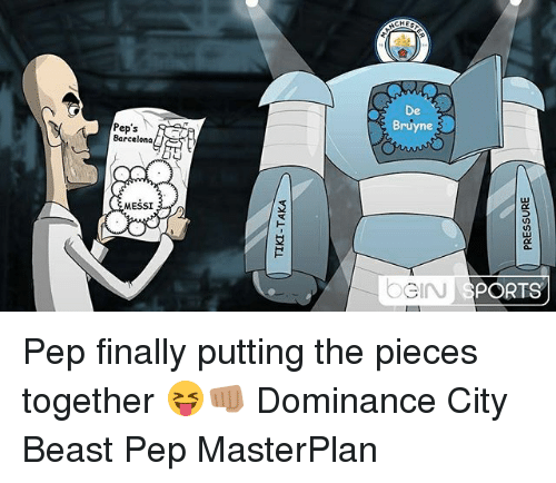 Barcelona, Memes, and Messi: De  Bruyne  Pep's  Barcelona  MESSI  PORTS Pep finally putting the pieces together 😝👊🏽 Dominance City Beast Pep MasterPlan