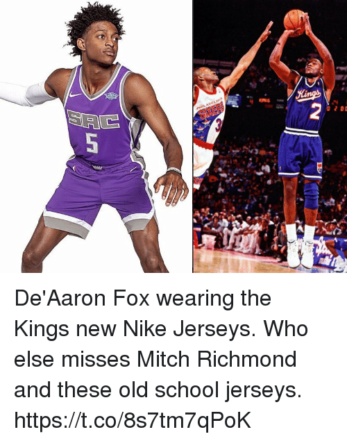 Memes, Nike, and School: De'Aaron Fox wearing the Kings new Nike Jerseys. Who else misses Mitch Richmond and these old school jerseys. https://t.co/8s7tm7qPoK